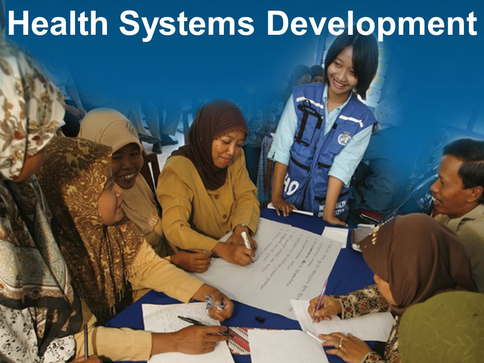 Health Systems Development