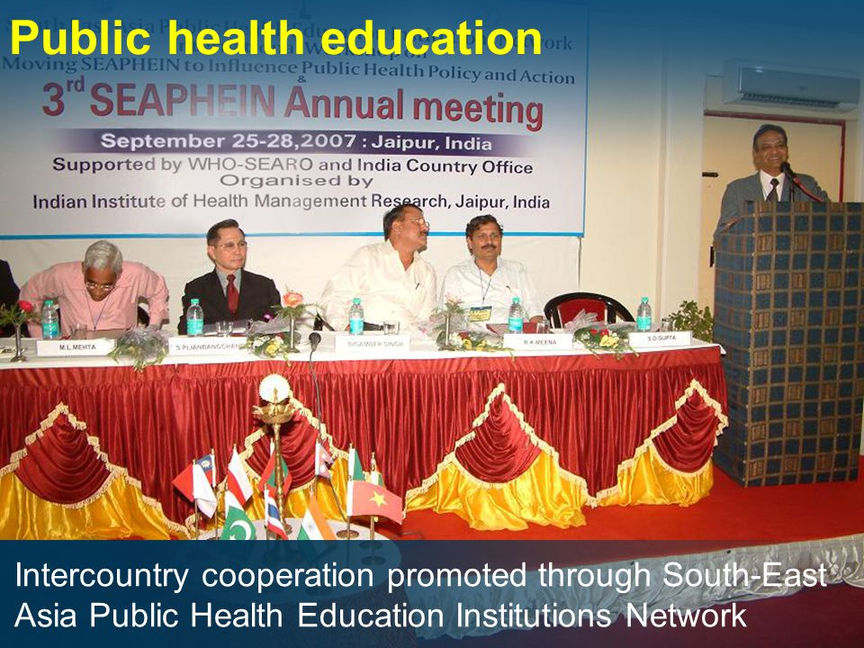 Public health education Intercountry cooperation promoted through South-East Asia Public Health Education Institutions Network