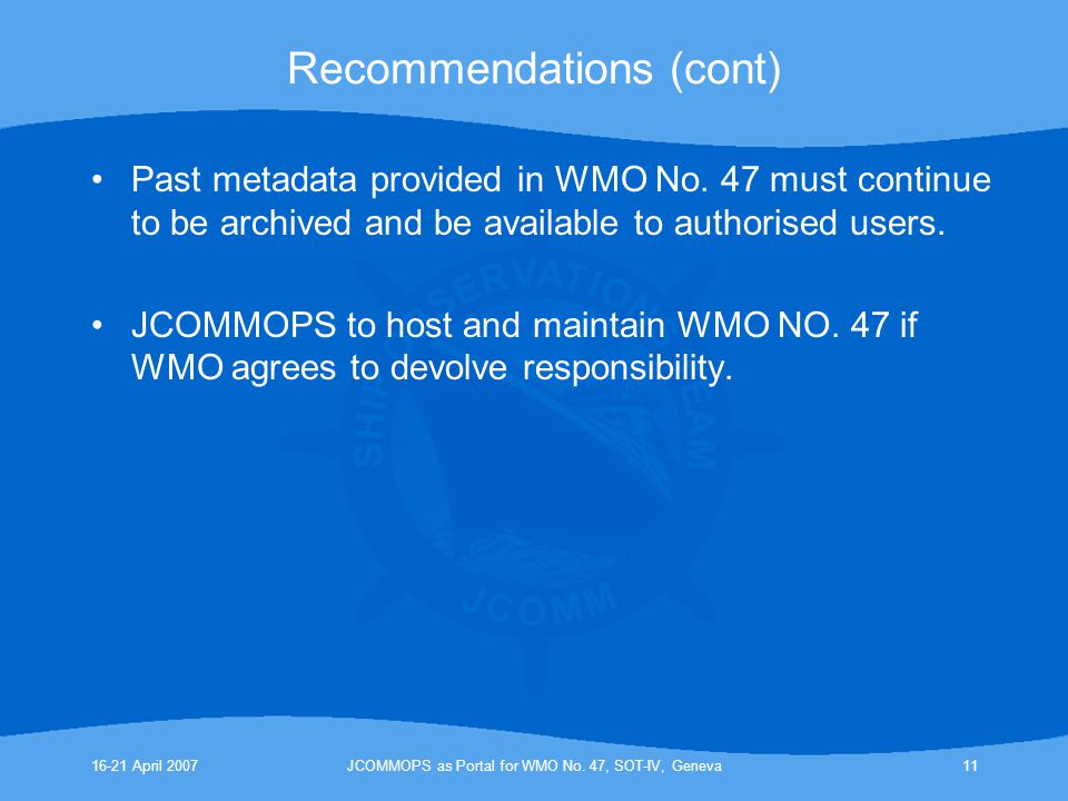 16-21 April 2007JCOMMOPS as Portal for WMO No.