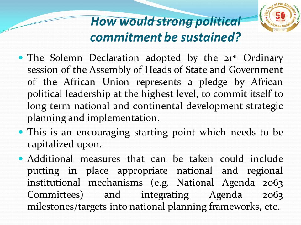 How would strong political commitment be sustained.