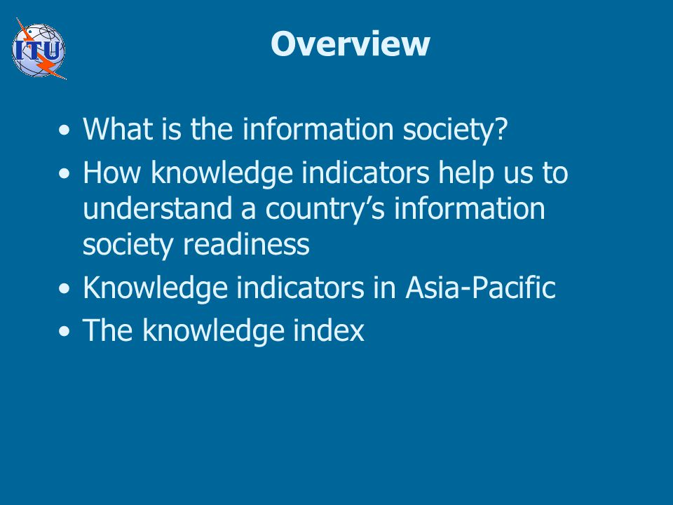 Overview What is the information society.