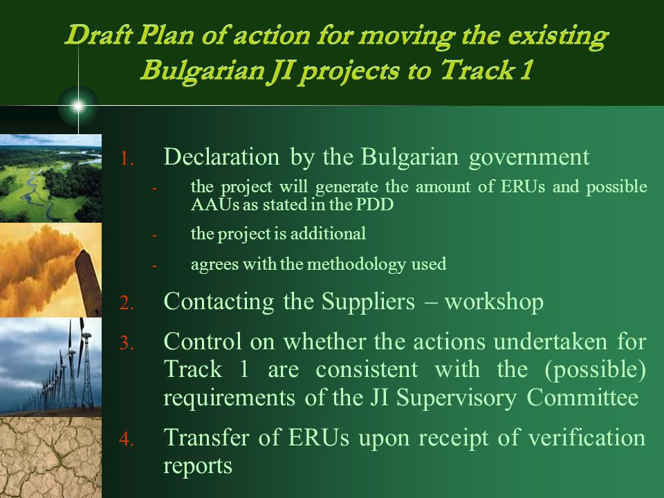 Draft Plan of action for moving the existing Bulgarian JI projects to Track 1 1.