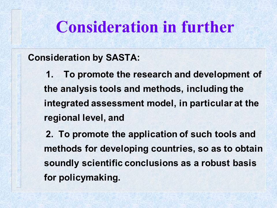 Consideration in further Consideration by SASTA: 1.