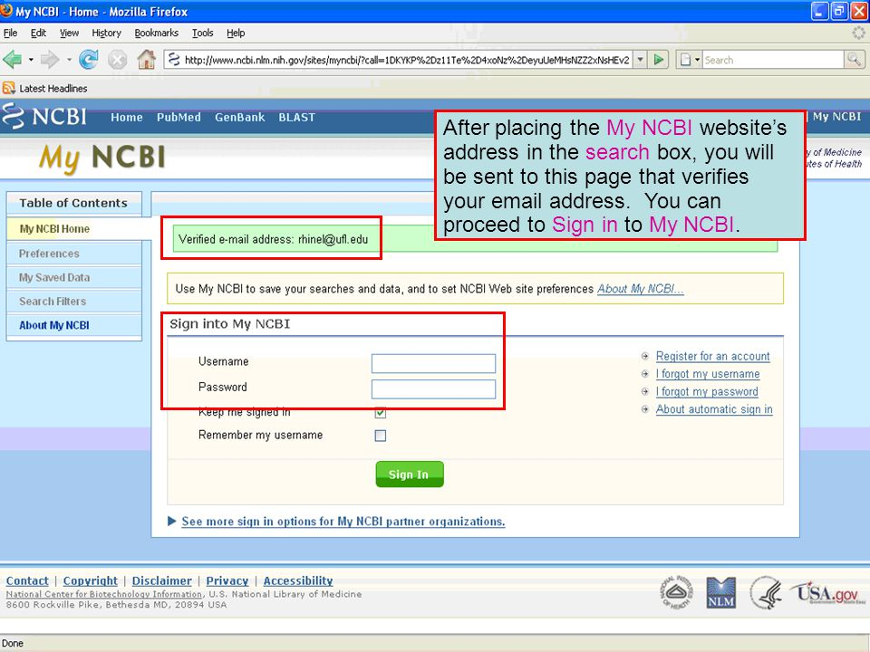 After placing the My NCBI website's address in the search box, you will be sent to this page that verifies your  address.