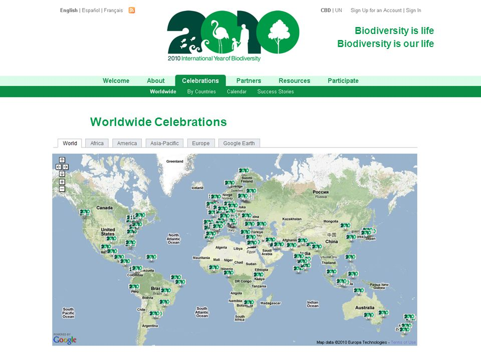 Biodiversity is life Biodiversity is our life Worldwide Celebrations