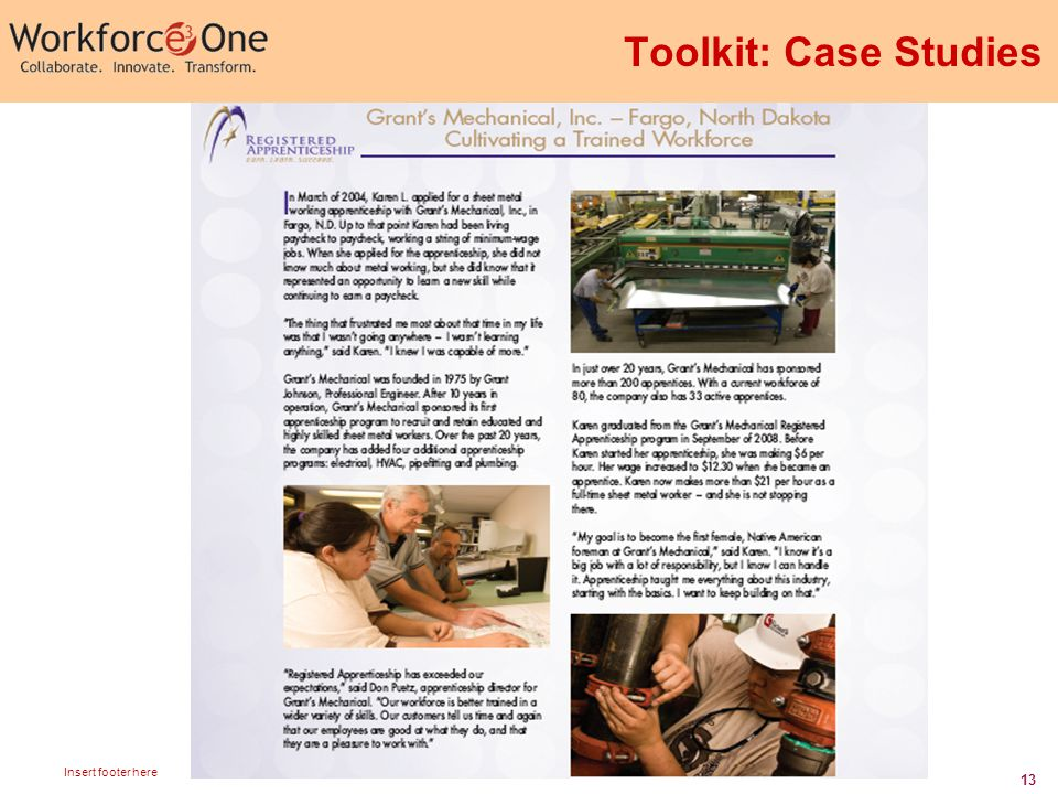 13 Insert footer here Toolkit: Case Studies