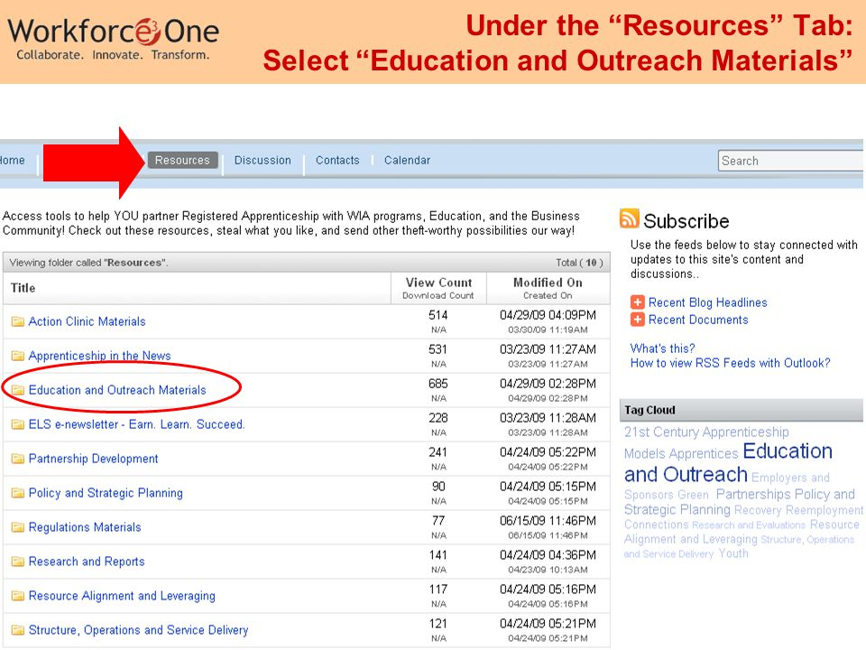 6 Insert footer here Under the Resources Tab: Select Education and Outreach Materials