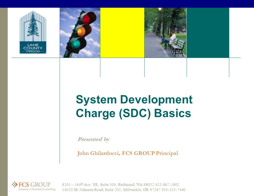 System Development Charge (SDC) Basics 8201 – 164 th Ave.