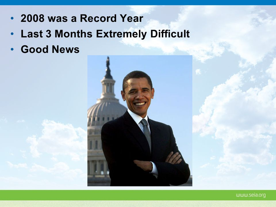 2008 was a Record Year Last 3 Months Extremely Difficult Good News