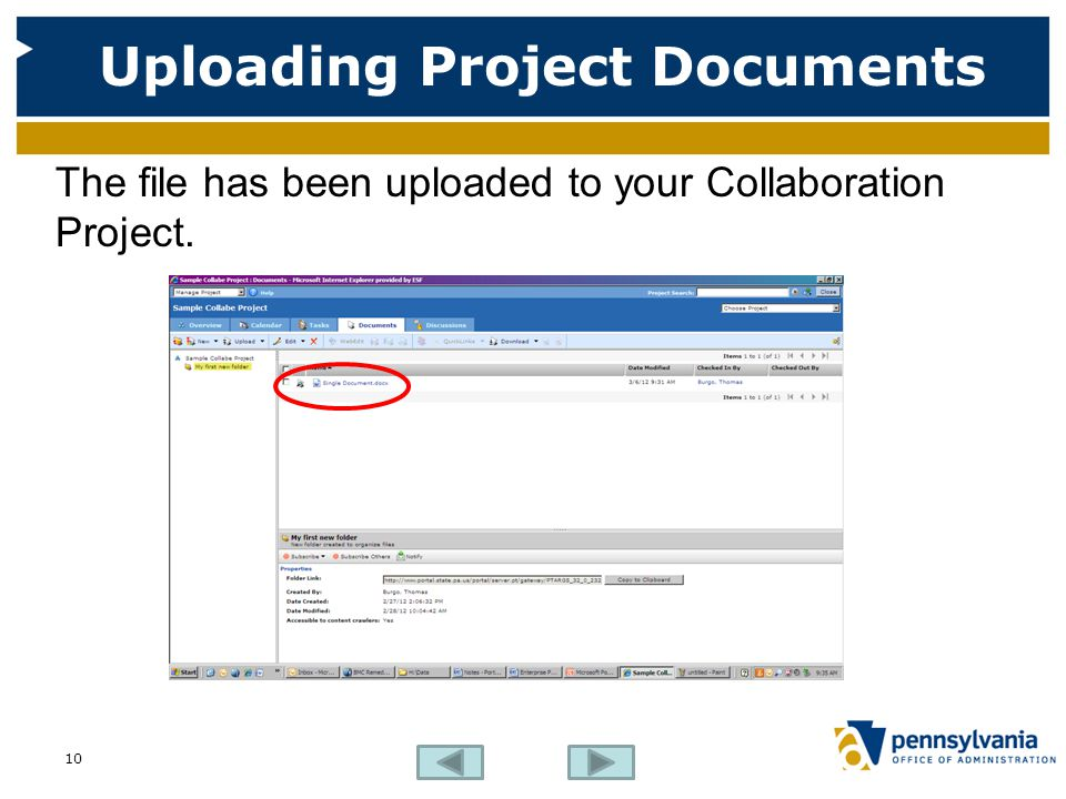 Uploading Project Documents The file has been uploaded to your Collaboration Project. 10