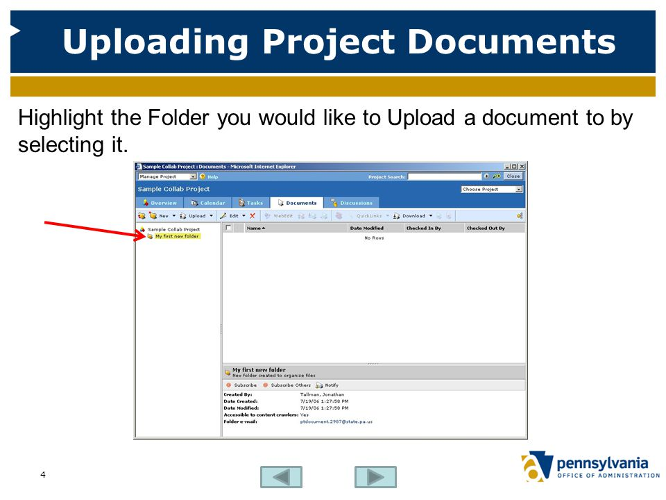 Uploading Project Documents Highlight the Folder you would like to Upload a document to by selecting it.