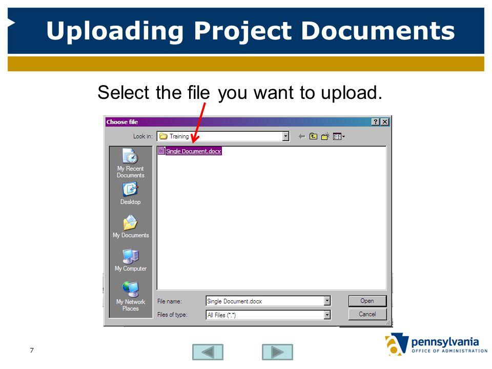 Uploading Project Documents Select the file you want to upload. 7