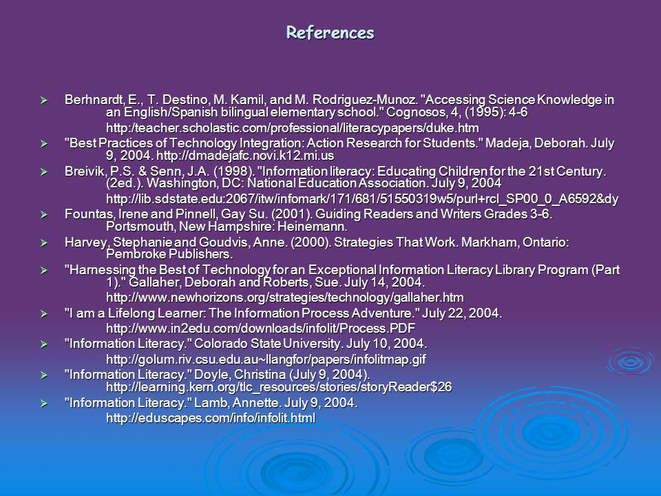 References  Berhnardt, E., T. Destino, M. Kamil, and M.