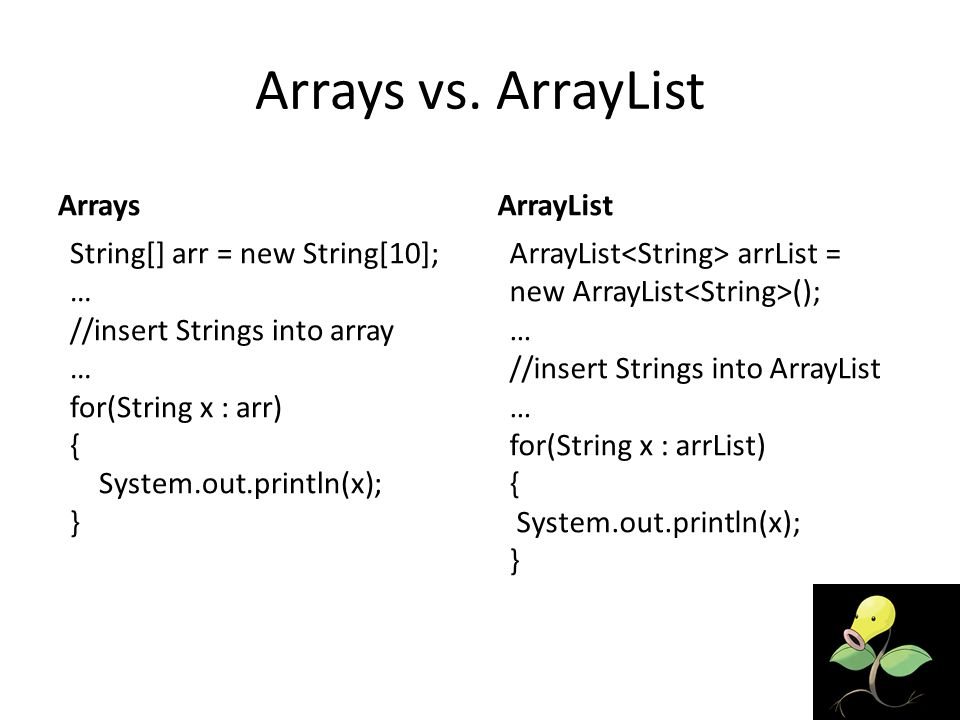 Arrays vs.