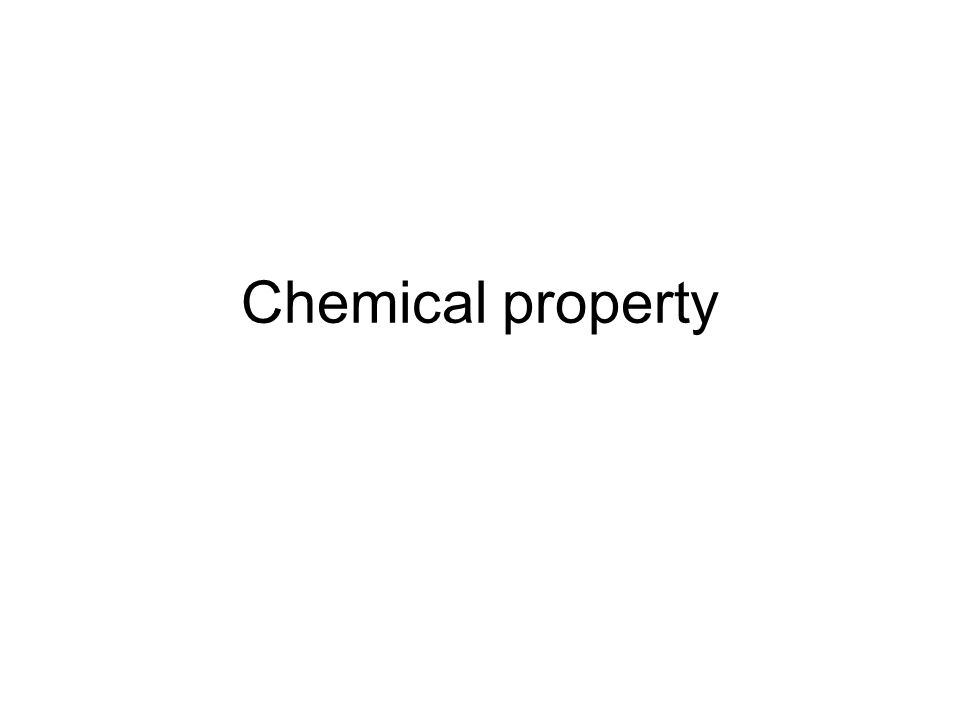 Chemical property