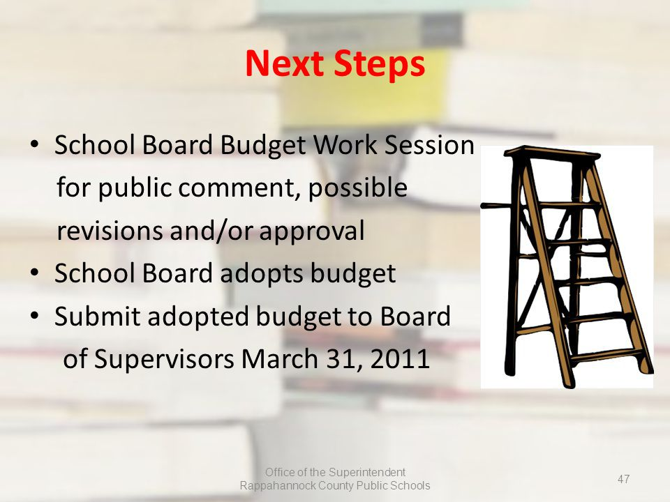 Next Steps School Board Budget Work Session for public comment, possible revisions and/or approval School Board adopts budget Submit adopted budget to Board of Supervisors March 31, 2011 Office of the Superintendent Rappahannock County Public Schools 47