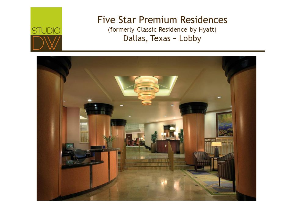 Five Star Premium Residences (formerly Classic Residence by Hyatt) Dallas, Texas ~ Lobby