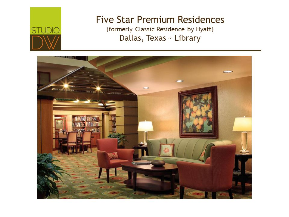 Five Star Premium Residences (formerly Classic Residence by Hyatt) Dallas, Texas ~ Library