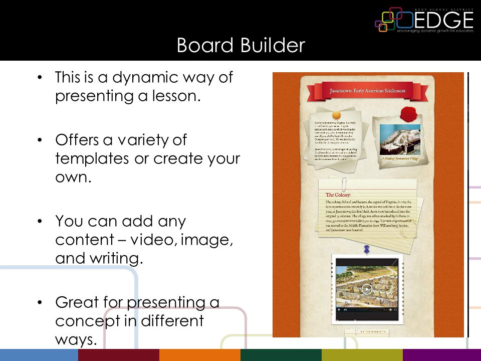 Board Builder This is a dynamic way of presenting a lesson.