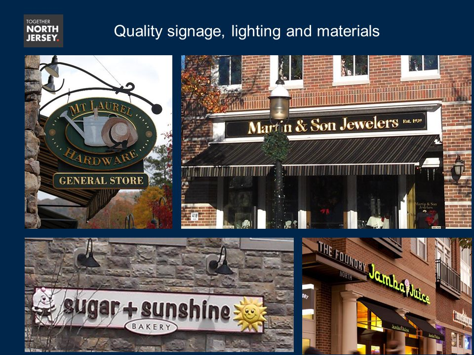 30 Quality signage, lighting and materials