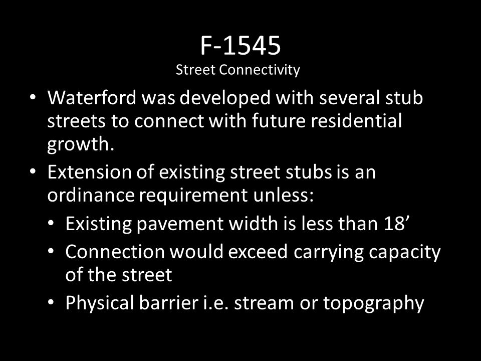 F-1545 Waterford was developed with several stub streets to connect with future residential growth.