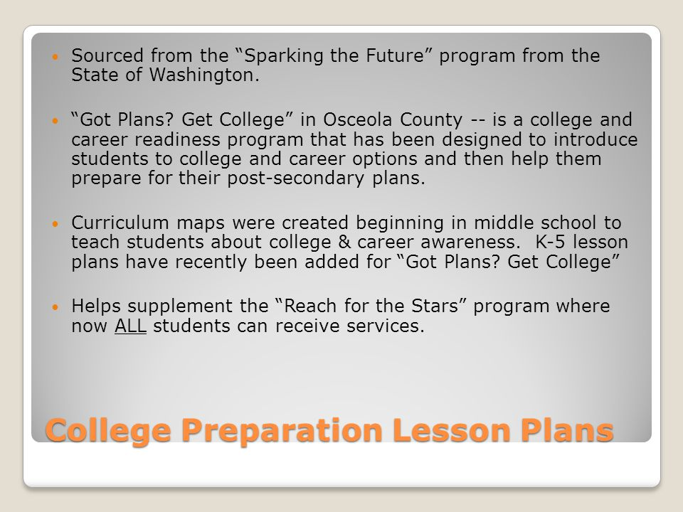 College Preparation Lesson Plans Sourced from the Sparking the Future program from the State of Washington.