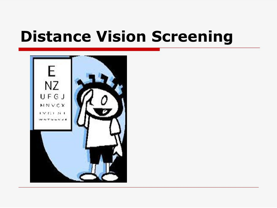 Distance Vision Screening