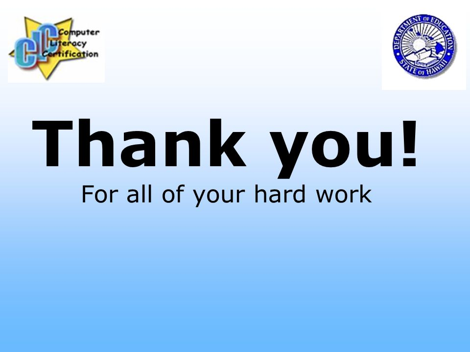 Thank you! For all of your hard work