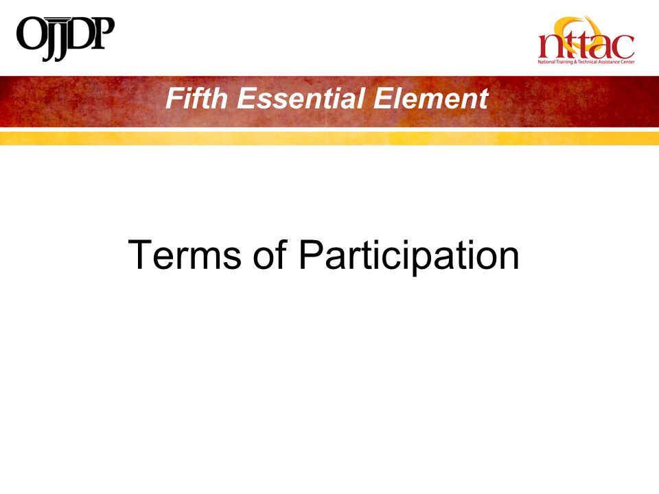 Fifth Essential Element Terms of Participation