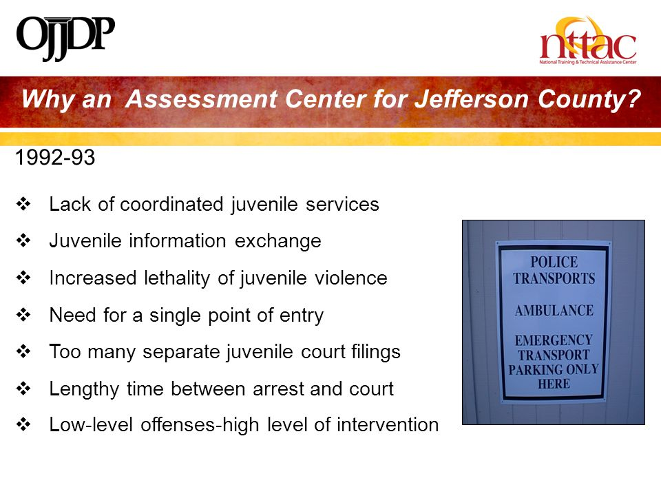 Why an Assessment Center for Jefferson County.