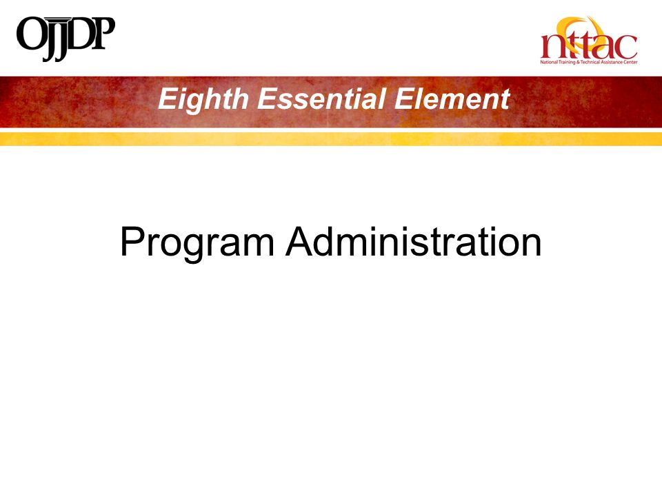 Eighth Essential Element Program Administration