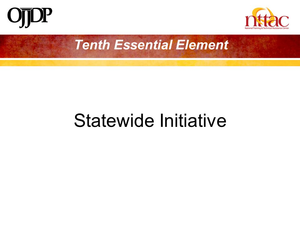 Tenth Essential Element Statewide Initiative