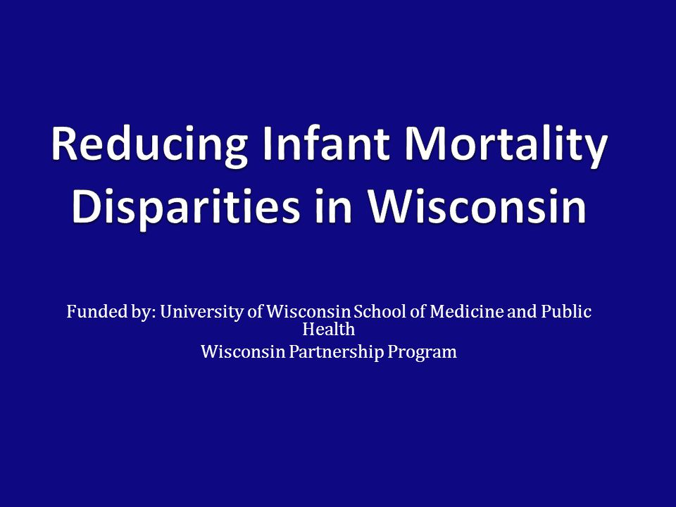 Funded by: University of Wisconsin School of Medicine and Public Health Wisconsin Partnership Program