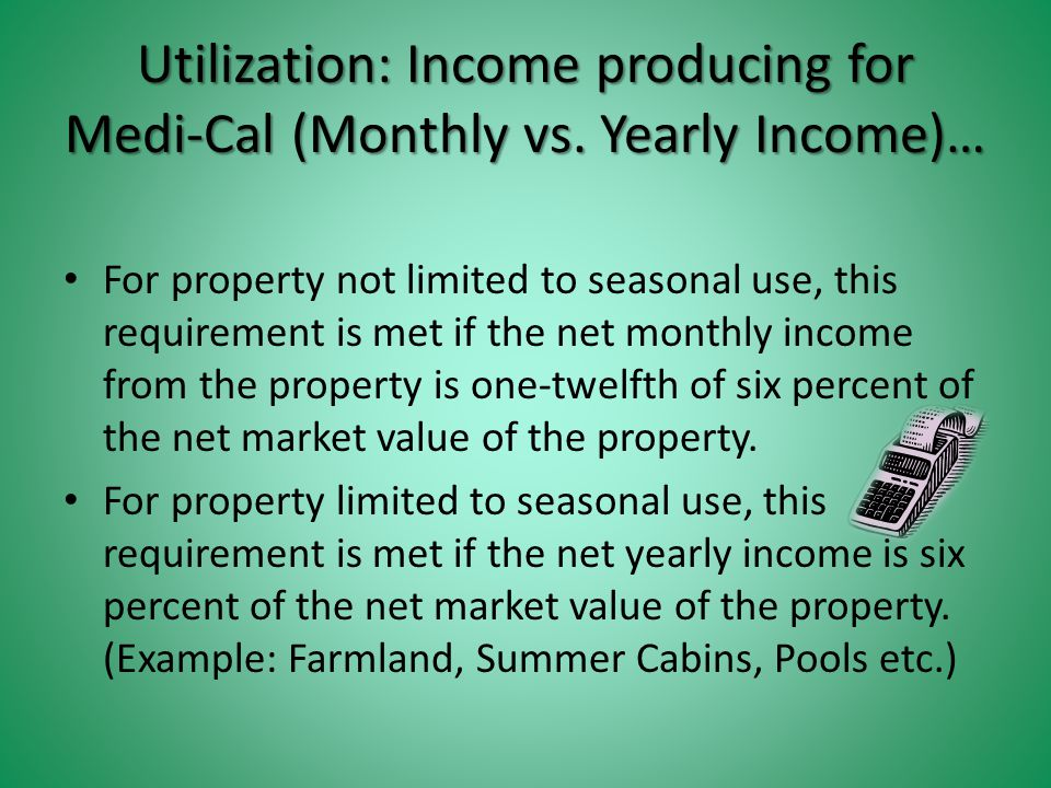Utilization: Income producing for Medi-Cal (Monthly vs.