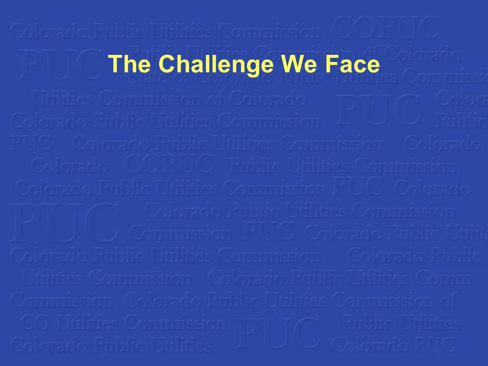 The Challenge We Face