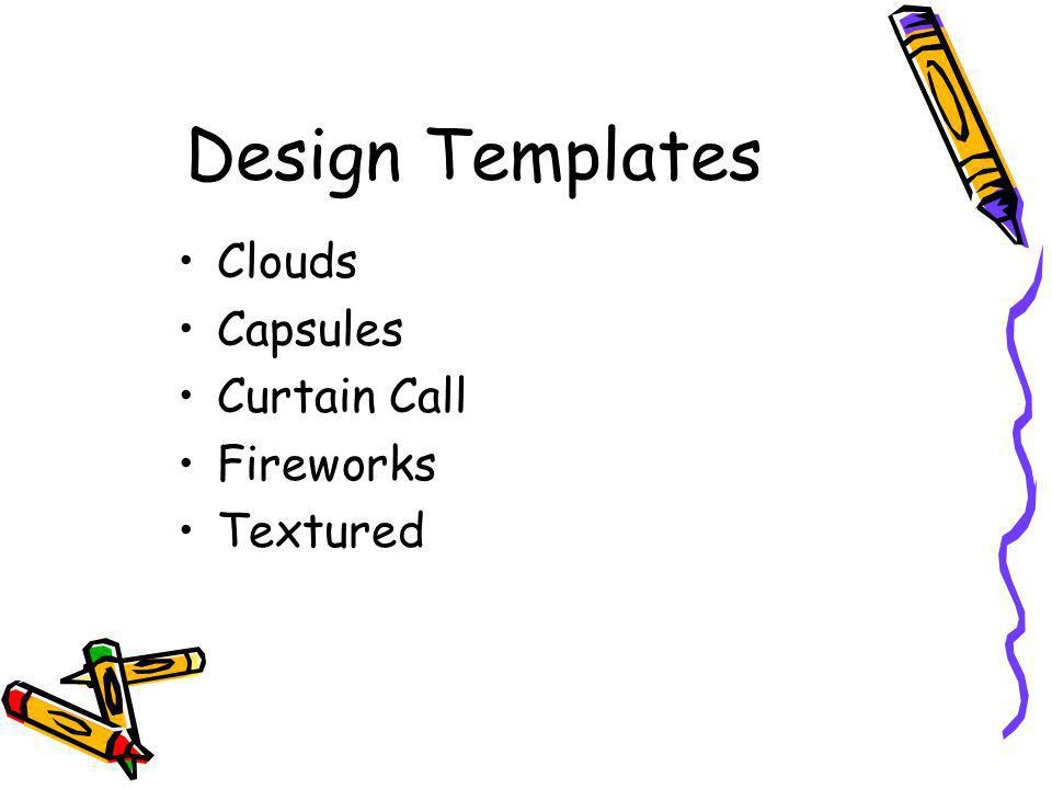 Design Templates Clouds Capsules Curtain Call Fireworks Textured