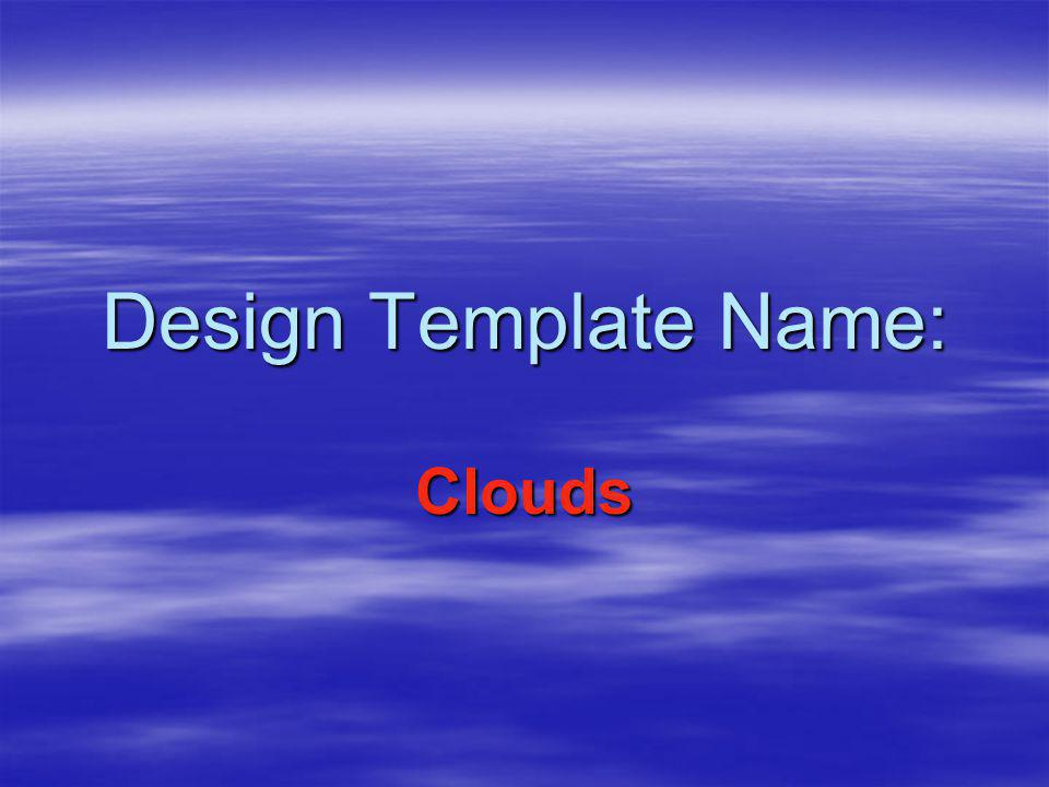 Design Template Name: Clouds
