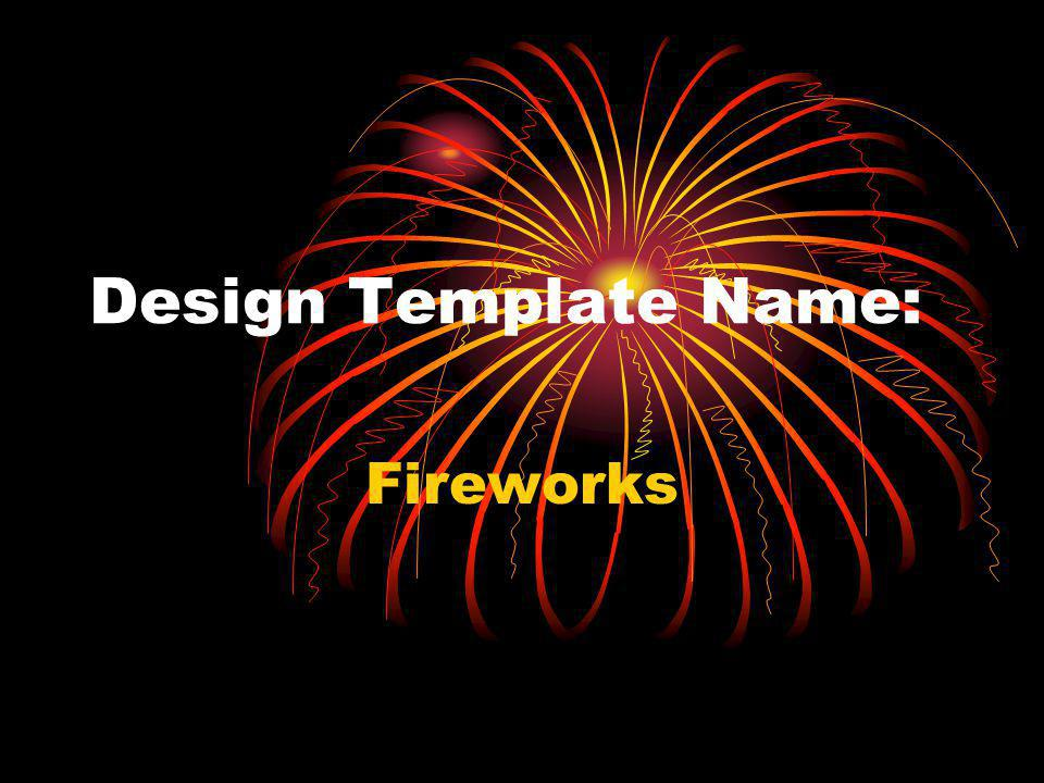 Design Template Name: Fireworks