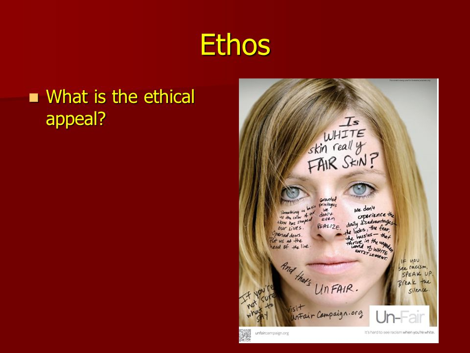 Ethos What is the ethical appeal. What is the ethical appeal.