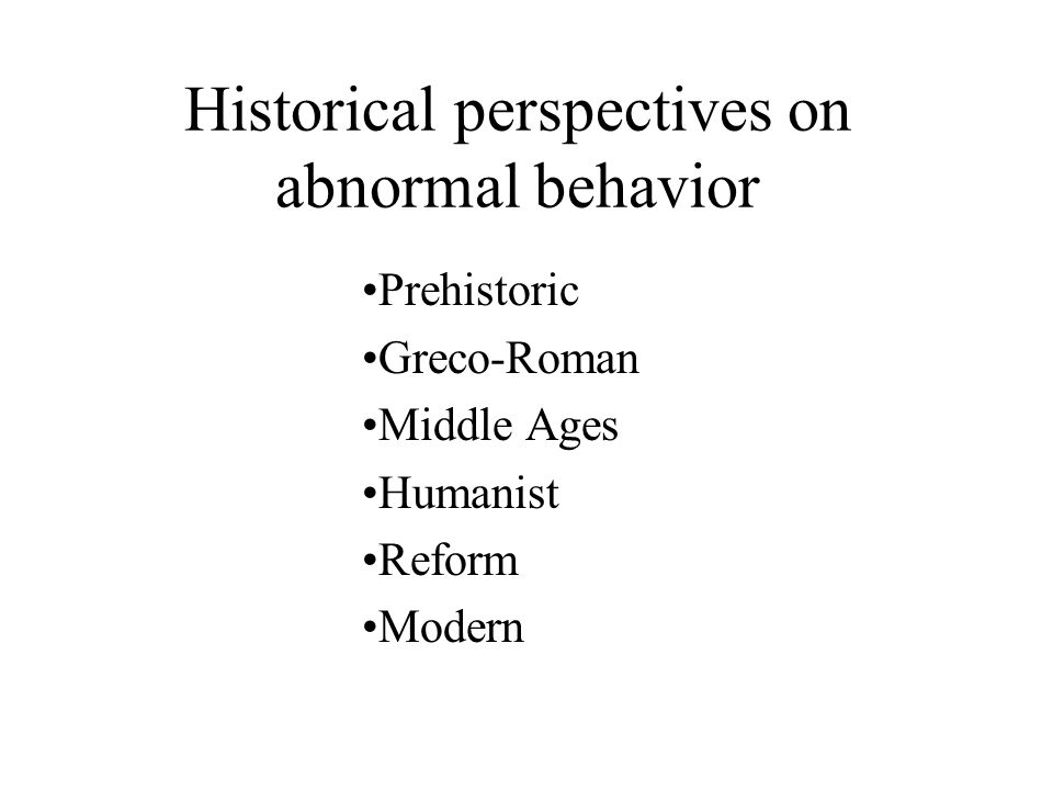 Defining Abnormal Psychology –Describing abnormal behavior –Explaining abnormal behavior –Predicting abnormal behavior –Modifying abnormal behavior