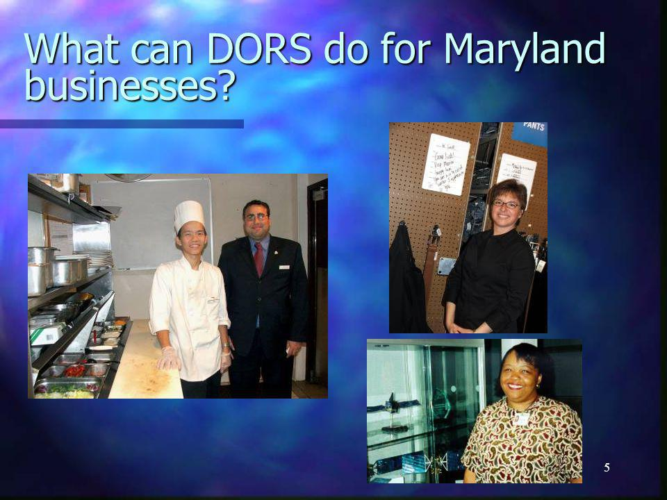 5 What can DORS do for Maryland businesses