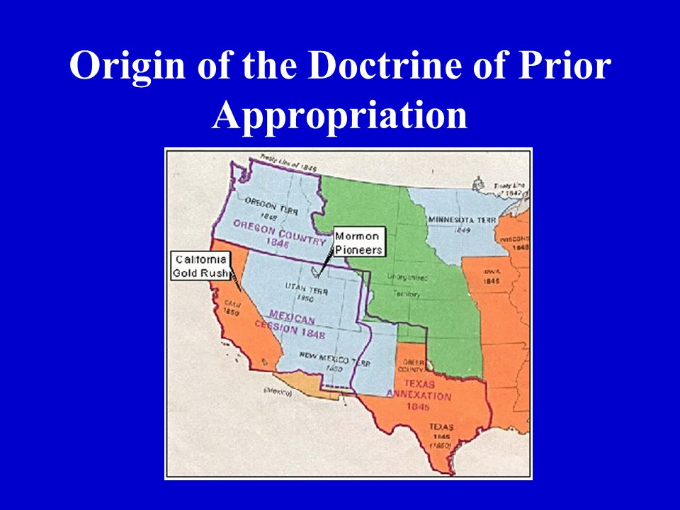 Origin of the Doctrine of Prior Appropriation