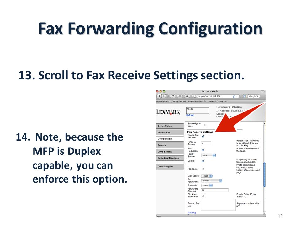 Fax Forwarding Configuration 13.Scroll to Fax Receive Settings section.