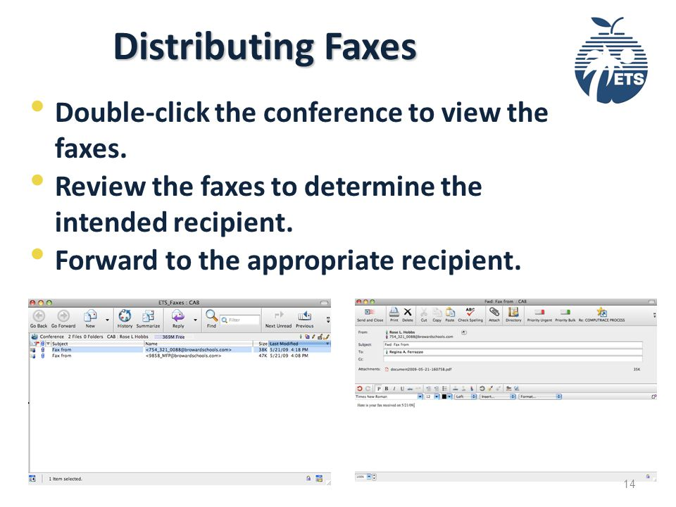 Distributing Faxes Double-click the conference to view the faxes.