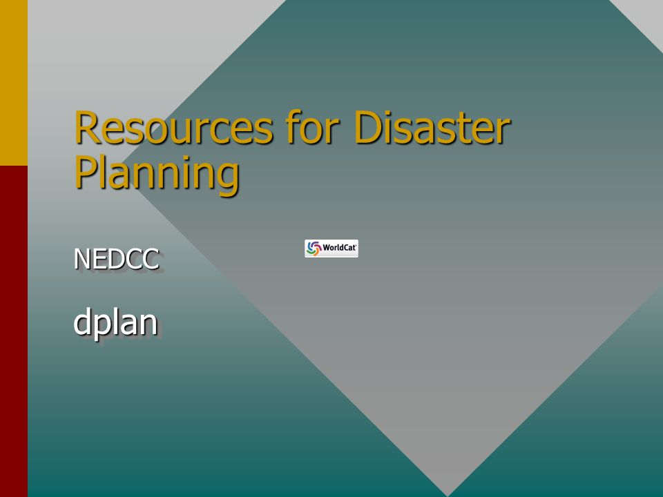 Resources for Disaster Planning NEDCCdplanNEDCCdplan