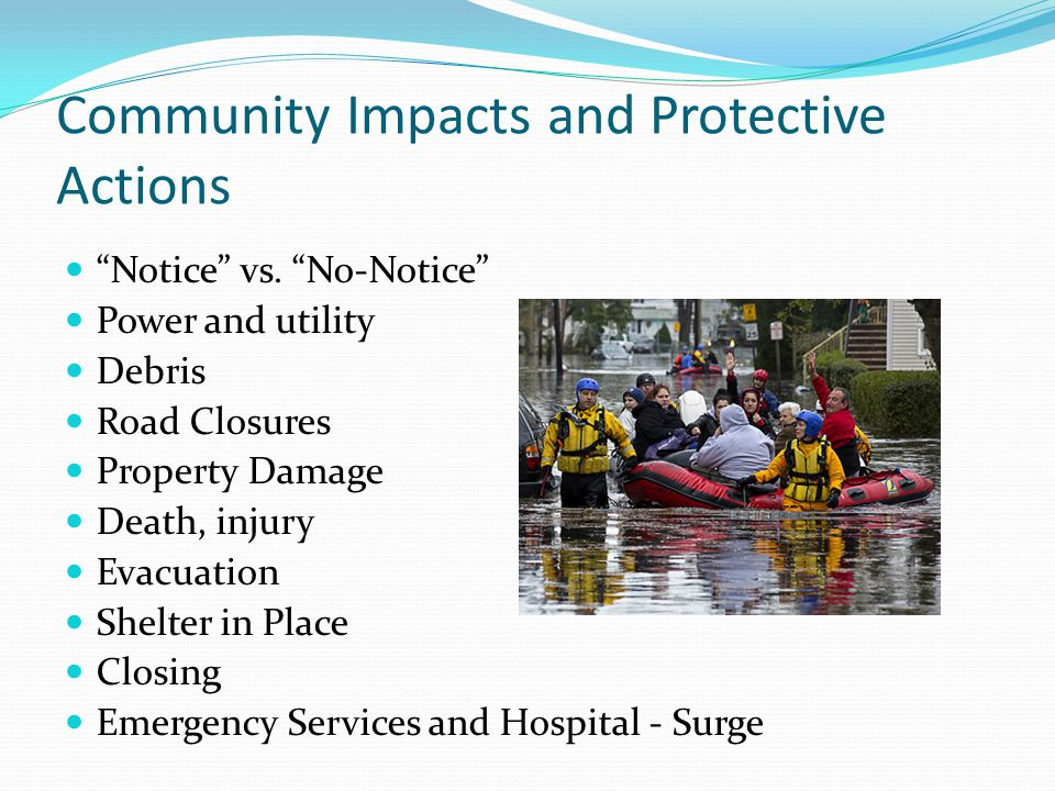Community Impacts and Protective Actions Notice vs.