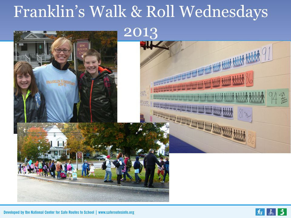 Franklin's Walk & Roll Wednesdays 2013