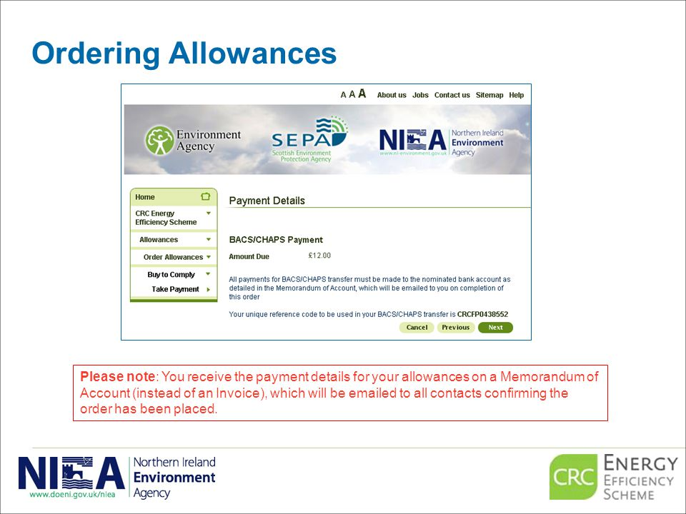 Ordering Allowances Please note: You receive the payment details for your allowances on a Memorandum of Account (instead of an Invoice), which will be emailed to all contacts confirming the order has been placed.