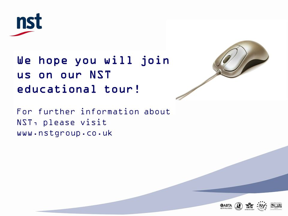 We hope you will join us on our NST educational tour.
