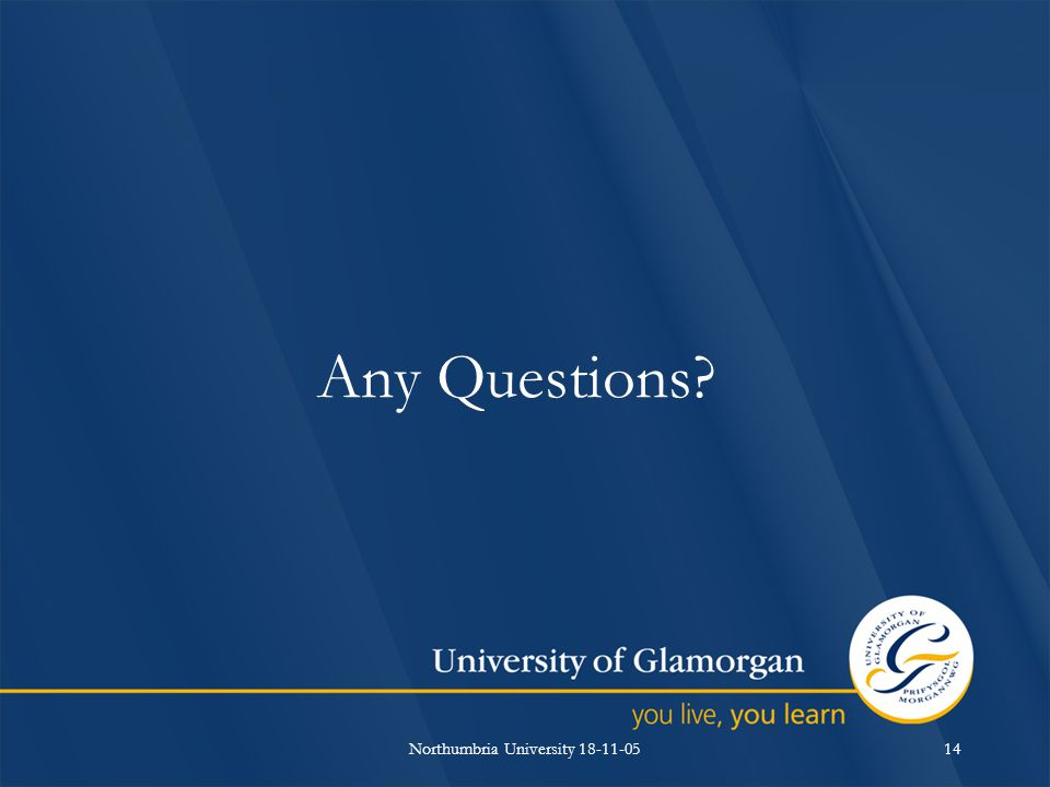 Northumbria University 18-11-0514 Any Questions